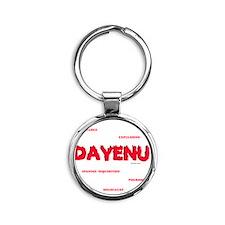 Dayenu white flat Round Keychain