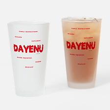 Dayenu white flat Drinking Glass
