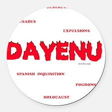 Dayenu white flat Round Car Magnet