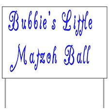 bubbies matzoh ball flat Yard Sign