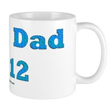 New Dad 2012 2 copy Mug