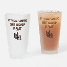 Without Music Lifes Flat Drinking Glass