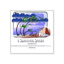 "I Survived Sandy Square Sticker 3"" x 3"""