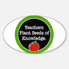 Teachers plant seeds Decal