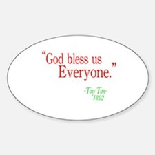 God bless us everyone Oval Decal