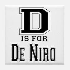 D is for De Niro Tile Coaster