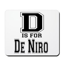 D is for De Niro Mousepad