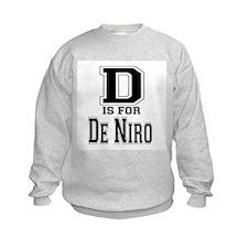 D is for De Niro Sweatshirt
