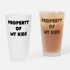 property of my kids Drinking Glass