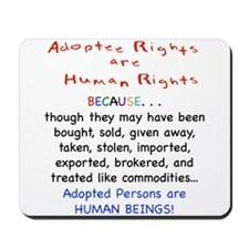 Adotee Rights are Human Rights Mousepad