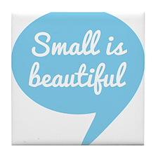 Small is beautiful text design blue speech bubble