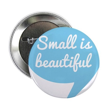 Small is beautiful text design blue speech bubble