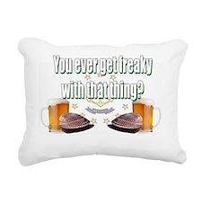 get freaky Rectangular Canvas Pillow