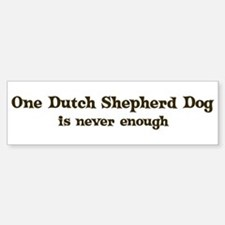 Dutch Shepherd Dog Bumper Bumper Bumper Sticker