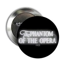 "The Phantom of the Opera 1925 2.25"" Button (100)"