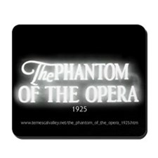 The Phantom of the Opera 1925 Mousepad