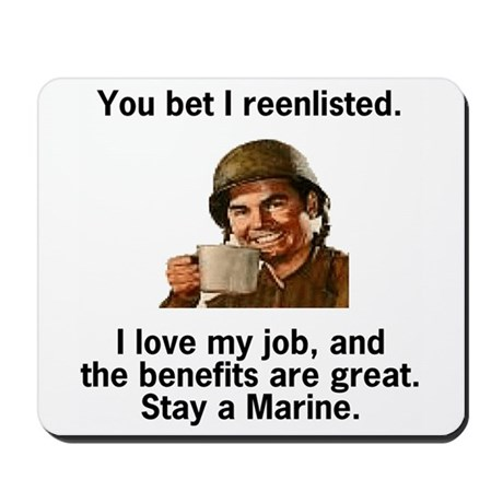 Mousepad: You Bet I Reenlisted
