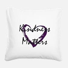 Kindness Matters Square Canvas Pillow