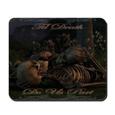 til death do us part poster Mousepad