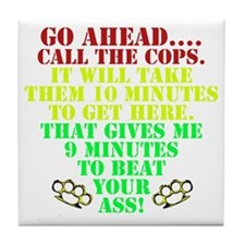 Call the cops Tile Coaster