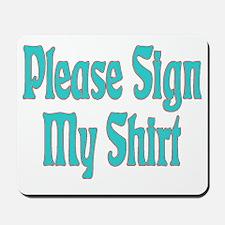 Please Sign Blue Mousepad