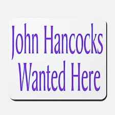 John Hancocks Wanted Mousepad