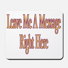 Message Me Here Mousepad