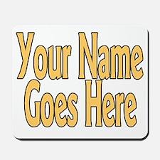 Name Here Mousepad