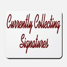 Collecting Signatures Mousepad