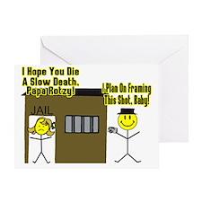 3-Slow Death Greeting Card