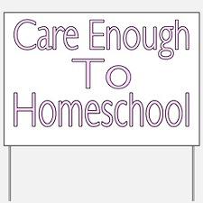 Care Enough Yard Sign