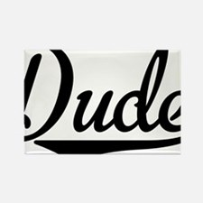 Dude Rectangle Magnet