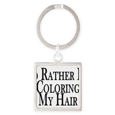 Rather Color My Hair Square Keychain