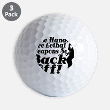 Hands Are Lethal Weapons Golf Ball