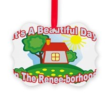 2-Beautiful Day Renee Ornament