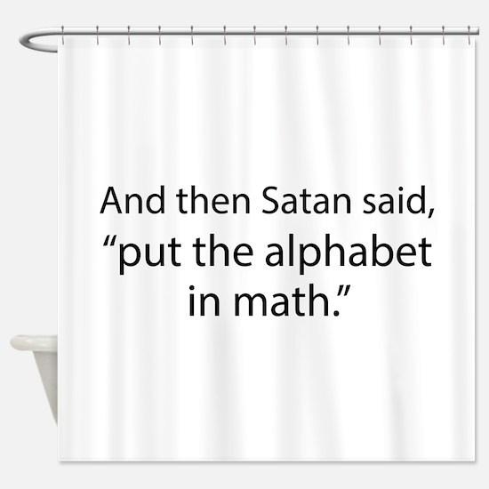 Put The Alphabet In Math Shower Curtain