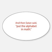 Put The Alphabet In Math Sticker (Oval)