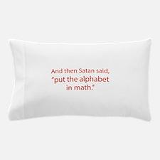 Put The Alphabet In Math Pillow Case