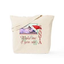 wakemeifyouseesanta Tote Bag