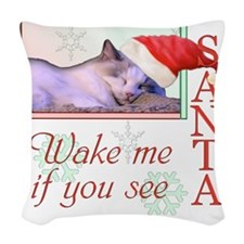 wakemeifyouseesanta Woven Throw Pillow