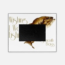 wishingiwasfishing Picture Frame