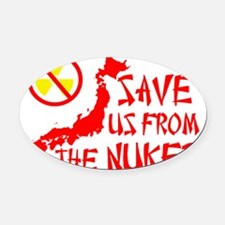 saveusfromthenukes1 Oval Car Magnet