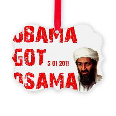 Obama Got Osama 5-01-2011 Picture Ornament