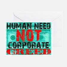 humanneednotcorporategreed Greeting Card
