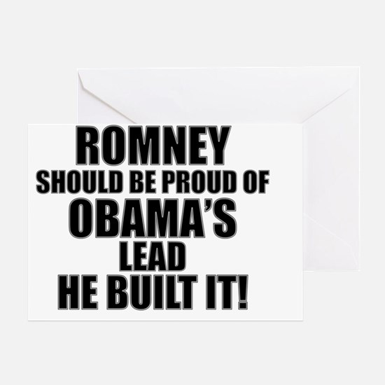 Romney Should Be Proud Of Obamas Lea Greeting Card