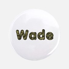 Wade Army Big Button