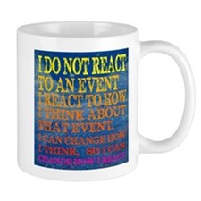 I can change how I reaction T-shirt Mug