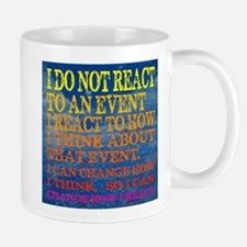 I can change how I reaction T-shirt Mug