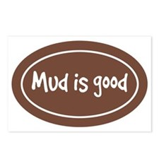 mud is good Postcards (Package of 8)