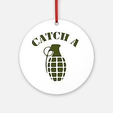 catch a grenade Round Ornament
